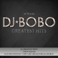 Cover DJ BoBo - 25 Years - Greatest Hits