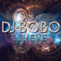 Cover DJ BoBo - Believe