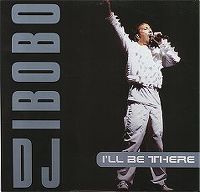 Cover DJ BoBo - I'll Be There