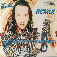Cover DJ BoBo - Let The Dream Come True