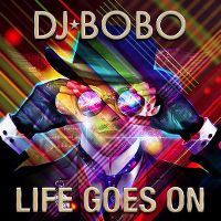 Cover DJ BoBo - Life Goes On