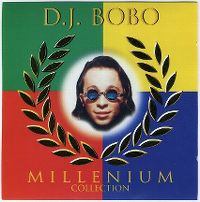 Cover DJ BoBo - Millenium Collection