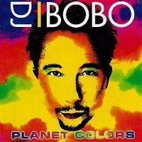 Cover DJ BoBo - Planet Colors
