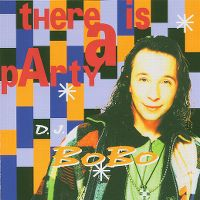 Cover DJ BoBo - There Is A Party