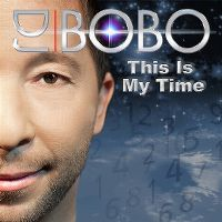 Cover DJ BoBo - This Is My Time