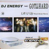 Cover DJ Energy feat. Gotthard - Lift U Up (Theme Of Energy 05)