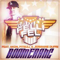 Cover DJ Felli Fel feat. Akon, Pitbull & Jermaine Dupri - Boomerang