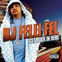 Cover DJ Felli Fel feat. Diddy, Akon, Ludacris & Lil Jon - Get Buck In Here