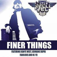 Cover DJ Felli Fel feat. Jermaine Dupri, Kanye West, Ne-Yo & Fabolous - Finer Things