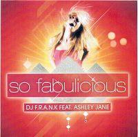 Cover DJ F.R.A.N.K feat. Ashley Jane - So Fabulicious