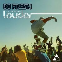 Cover DJ Fresh feat. Sian Evans - Louder