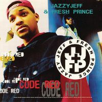 Cover DJ Jazzy Jeff & The Fresh Prince - Code Red