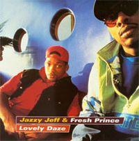 Cover DJ Jazzy Jeff & The Fresh Prince - Lovely Daze