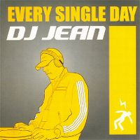 Cover DJ Jean - Every Single Day