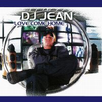Cover DJ Jean - Love Come Home