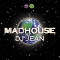 Cover DJ Jean - Madhouse (2004)