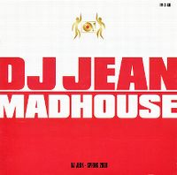 Cover DJ Jean - Madhouse Spring 2000