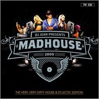 Cover DJ Jean - Presents Madhouse 2009