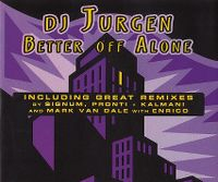 Cover DJ Jurgen - Better Off Alone