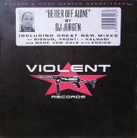 Cover DJ Jurgen - Better Off Alone