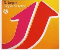 Cover DJ Jurgen - Higher & Higher