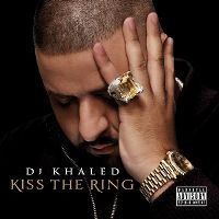 Cover DJ Khaled - Kiss The Ring