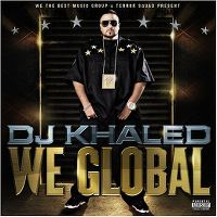 Cover DJ Khaled - We Global