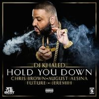 Cover DJ Khaled feat. Chris Brown, August Alsina, Future & Jeremih - Hold You Down