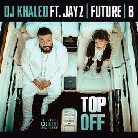 Cover DJ Khaled feat. Jay Z, Future & Beyoncé - Top Off