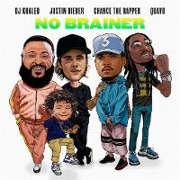 Cover DJ Khaled feat. Justin Bieber, Chance The Rapper & Quavo - No Brainer