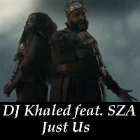 Cover DJ Khaled feat. SZA - Just Us