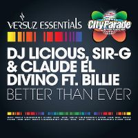 Cover DJ Licious, Sir-G & Claude El Divino feat. Billie - Better Than Ever
