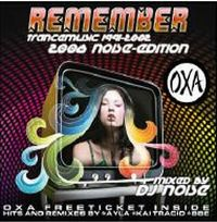 Cover DJ Noise - OXA Remember Trancemusic 1991-2002 - 2008 Noise-Edition