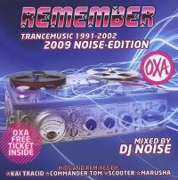 Cover DJ Noise - OXA Remember Trancemusic 1991-2002 - 2009 Noise-Edition