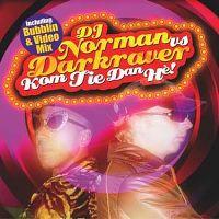 Cover DJ Norman vs. Darkraver - Kom tie dan hè!
