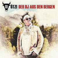 Cover DJ Ötzi - Der DJ aus den Bergen