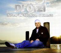 Cover DJ Ötzi - Noch in 100.000 Jahren