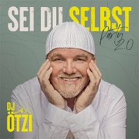Cover DJ Ötzi - Sei du selbst - Party 2.0
