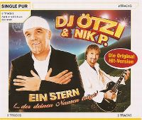 Cover DJ Ötzi & Nik P. - Ein Stern (... der deinen Namen trägt)
