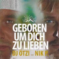 Cover DJ Ötzi und Nik P. - Geboren um dich zu lieben