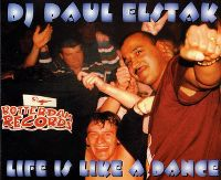 Cover DJ Paul Elstak - Life Is Like A Dance