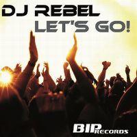 Cover DJ Rebel - Let's Go!