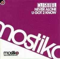 Cover DJ Rebel - Never Alone / U Got 2 Know