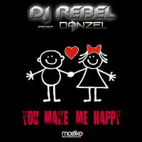 Cover DJ Rebel feat. Danzel - You Make Me Happy