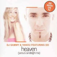 Cover DJ Sammy & Yanou feat. Do - Heaven (Candlelight Remix)