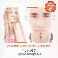 Cover DJ Sammy & Yanou feat. Do - Heaven (Candlelight Remix)