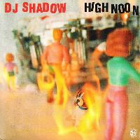 Cover DJ Shadow - High Noon