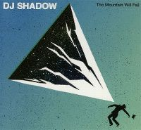 Cover DJ Shadow - The Mountain Will Fall