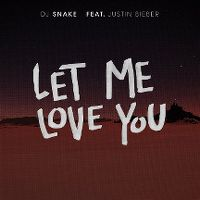 Cover DJ Snake feat. Justin Bieber - Let Me Love You