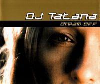 Cover DJ Tatana - Dream Off